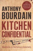kitchen confidential: insider s edition anthony bourdain 9781408845042