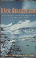 of rocks, mountains and jasper (ebook)-chris yorath-ben gadd-9781459735842