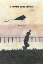 el hombre de las cometas (ebook) 9781507158142