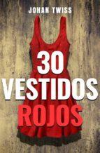 30 vestidos rojos (ebook)-johan twiss-9781507197042