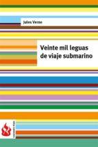 veinte mil leguas de viaje submarino (low cost). edición limitada (ebook)-jules verne-jules verne-jules verne-9781515398042