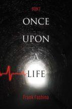 once upon a life (ebook) frank fashina 9781543954142