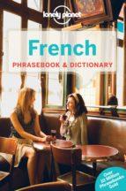 El libro de French phrasebook & dictionary (6th ed.) (lonely planet) autor VV.AA. TXT!