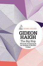 the big ship (ebook) gideon haigh 9781743432242