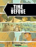 El libro de The time before autor CYRIL BONIN PDF!