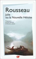julie ou la nouvelle heloise jean jacques rousseau 9782081409842