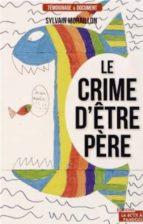 Crime d'etre pere por S.moraillon FB2 EPUB 978-2875570642