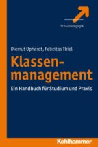 klassenmanagement (ebook)-dit ophardt-felicitas thiel-9783170275942