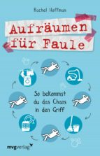 aufräumen für faule (ebook) rachel hoffman 9783961211142