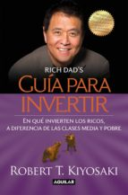 guía para invertir (ebook)-robert t. kiyosaki-9786071113542