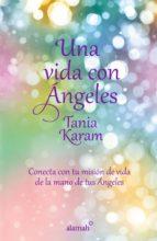una vida con ángeles (ebook)-tania karam-9786071135742
