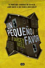 un pequeño favor (ebook)-darcey bell-9786073159142