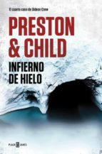 infierno de hielo (gideon crew 4) douglas preston lincoln child 9788401018442