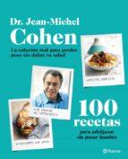 100 recetas para adelgazar sin pasar hambre-jean-michel cohen-9788408009542