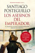 los asesinos del emperador (trilogía de trajano - libro 1)-santiago posteguillo-9788408013242