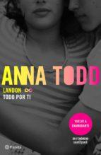 landon. todo por ti (ebook)-anna todd-9788408161042