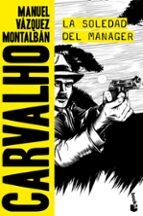 la soledad del manager-manuel vazquez montalban-9788408165842