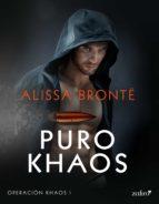 puro khaos (ebook)-alissa bronte-9788408167242