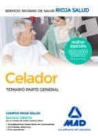 CELADORES DEL SERVICIO RIOJANO DE SALUD. TEMARIO PARTE GENERAL