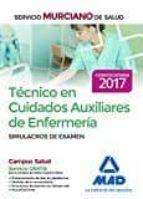 tecnico en cuidados auxiliares de enfermeria del servicio murciano de salud. simulacros de examen 9788414203842