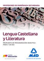 profesores de enseñanza secundaria lengua castellana y literatura . propuesta de programacion didactica para 3º de eso 9788414214442