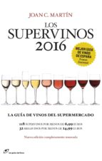 los supervinos 2016-joan c. martin-9788415070542