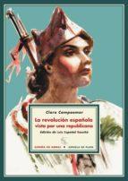 la revolucion española vista por una republicana (4ª ed.) clara campoamor 9788415177142