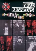 dead kennedys. muerte al sueño americano marcos gendre 9788415191742