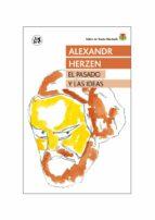 el pasado y las ideas-alexandre herzen-9788415325642