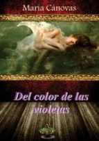 DEL COLOR DE LAS VIOLETAS
