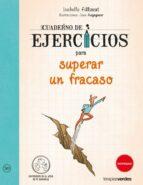 cuaderno de ejercicios para superar un fracaso-isabelle filliozat-jean augagneur-9788415612742