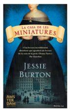 la casa de les miniatures (ebook)-jessie burton-9788415645542