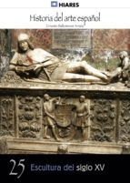 escultura del siglo xv (ebook) ernesto ballesteros arranz 9788415855842