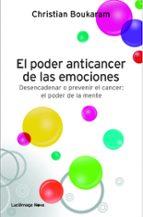 el poder anticancer de las emociones-christian boukaram-9788415864042