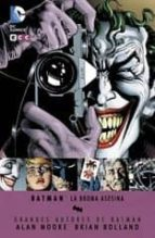 batman: la broma asesina (2ª edición)-alan moore-9788415990642