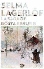 la saga de gösta berling (ebook)-selma lagerlof-9788415997542
