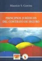 principios juridicos del contrato de seguro mauricio s. gravina 9788416083442