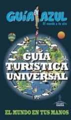 guia turistica universal 2014 (guia azul)-9788416137442