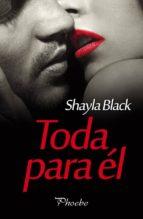 toda para él-shayla black-9788416331642