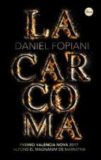 la carcoma-daniel fopiani roman-9788416580842
