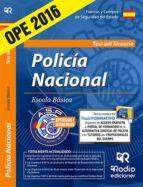 CUERPO NACIONAL DE POLICIA: ESCALA BASICA. TEST DEL TEMARIO (3ª ED.)