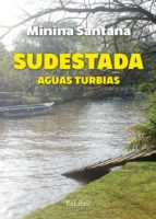 sudestada. aguas turbias (ebook)-9788416848942