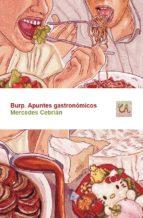 burp. apuntes gastronómicos mercedes cebrian 9788416876242