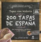 200 tapas de españa: sus ingredientes, sus fotos y sus recetas (nueva ed. mayo 2017) 9788416894642