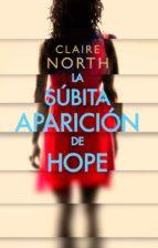 la súbita aparición de hope claire north 9788417036942