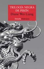 trilogia negra de pekin diane wei liang 9788417041342