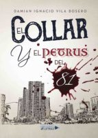 el collar y el petrus del 81 (ebook)-damian ignacio vila bosero-9788417436742