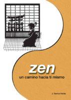 zen: un camino hacia ti mismo-jose santos nalda albiac-9788420303642