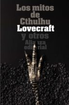 los mitos de cthulhu: narraciones de horror cosmico-h.p. lovecraft-9788420643342