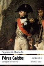 napoleon en chamartin (episodios nacionales, 5 / primera parte)-benito perez galdos-9788420693842